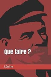Que faire ? de Lénine