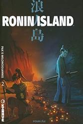 Ronin Island - Tome 2 - Pour l'île de Giannis Milonogiannis