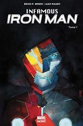 Infamous Iron Man T1 de Brian Michael Bendis