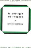 La poétique de l'espace - Presses Universitaires de France