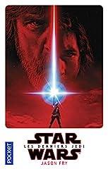Episode VIII - Les Derniers Jedi de Jason FRY