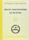 Franc-Maçonnerie et Egypte - Livret 27 de Collectif ( 31 mars 2015 ) - 31/03/2015