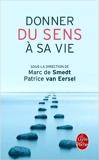 Donner du sens à sa vie de Marc Smedt (de) ( 14 mars 2012 ) - 14/03/2012
