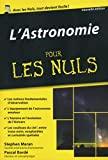 L'Astronomie Poche Pour les Nuls - Poche Pour Les Nuls, 2ème édition