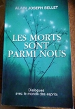 Les Morts Sont Parmi Nous - Presses Du Chatelet - 01/01/2016