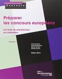 Préparer les concours européens - Les tests de présélection sur ordinateur - Volume 1 - Ed. 2014