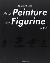 Le Grand livre de la peinture sur figurine de Jérémie Bonamant-Teboul