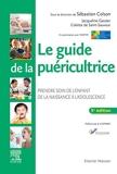 Le guide de la puéricultrice - Prendre soin de l'enfant de la naissance à l'adolescence - Elsevier Masson - 16/10/2019