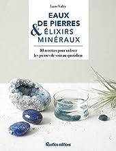 Eaux de pierres et élixirs minéraux de Laure Vallée
