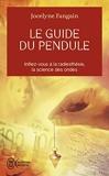 le guide du pendule by JOCELYNE FANGAIN(2007-07-18) - J'AI LU (�DITIONS) - 01/01/2007