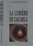 La lumiere de l'au-dela - France loisirs - 01/01/1989