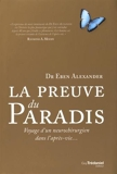 La preuve du Paradis - Voyage d'un neurochirurgien dans l'après-vie... - Tredaniel - 20/11/2015