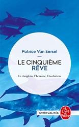 Le Cinquième Rêve de Patrice Van Eersel