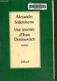 Une journée d'Ivan Denissovitch - Julliard - 01/05/1976
