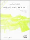 Du solfège sur la F.M. 440.2 - Lecture / rythme