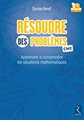 Résoudre des problèmes CM2 de Christian Henaff