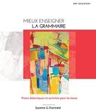 Mieux Enseigner La Grammaire + Monlab
