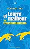 Leurre et malheur du transhumanisme - Les Carnets DDB - 12/02/2020