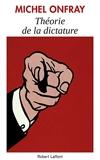 Théorie de la dictature - Format Kindle - 7,99 €