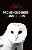 Promenons-nous dans ce bois (Suspense Crime) - Format Kindle - 8,99 €