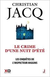 Les enquêtes de l'inspecteur Higgins - Tome 40 Le crime d'une nuit d'été de Christian Jacq
