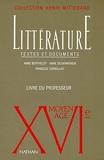 XVIe siècle, le Moyen-Âge. Littérature textes et documents, le livre du professeur
