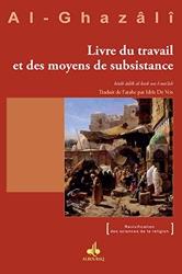 Livre du travail et des moyens de subsistance d'Abû-Hâmid Al-Ghazâlî