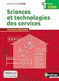 Sciences et technologies des services Term (STHR) Livre + licence élève - 2017 - I-Manuel avec livre et licence élève, Edition 2017