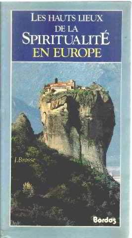 Les Hauts lieux de la spiritualité en Europe