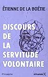 Discours de la servitude volontaire - Format Kindle - 0,99 €