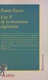 L'an V de la révolution algérienne - La Découverte - 15/03/2001