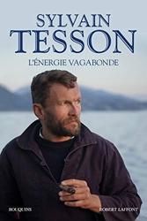 L'Énergie vagabonde de Sylvain TESSON