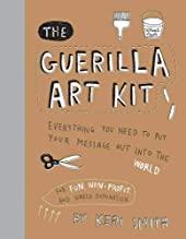 The Guerilla Art Kit de Keri Smith
