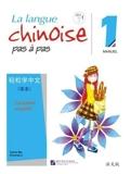 La langue chinoise pas à pas 1 - Manuel, Caractère simplifié avec MP3 téléchargeable via QR code