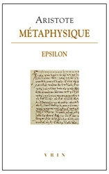 Métaphysique - Livre Epsilon d'Aristote
