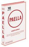 Paella - Tout ce qu'il faut savoir pour préparer une authentique Paella à la maison, des recettes les plus traditionnelles aux créations moins connues
