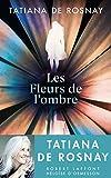 Les Fleurs de l'ombre - Format Kindle - 9,99 €