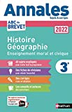 Annales ABC du Brevet 2022 - Histoire-Géographie-EMC 3e - Sujets et corrigés + fiches de révisions