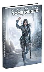 Rise of the Tomb Raider Collector's Edition Guide de Prima Games