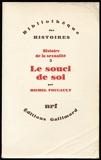 Histoire de la sexualité, Tome 3 - Le souci de soi - Edition originale - Gallimard - 01/01/1984