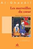 Merveilles du cœur (Les) (Revivification des sciences de la religion t. 21) - Format Kindle - 6,40 €