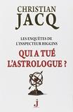 Les Enquêtes De L'inspecteur Higgins Tome 9 - Qui A Tué L'astrologue ? - J Editions - 09/04/2013