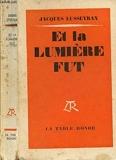 Et La Lumiere Fut - Editions de La Table Ronde