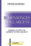 30 Mensonges Sur L'Argent