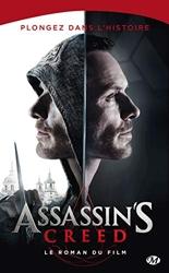 Assassin's creed - Le roman du film de Christie Golden