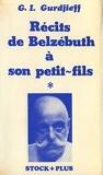 Récits de Belzébuth à son petit-fils, tome 1 - Critique objectivement impartiale de la vie des hommes