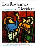 Les royaumes d'Occident de Xavier Barral i Altet ,François Avril,Danielle Gaborit-Chopin ( 3 novembre 1983 ) - Gallimard (3 novembre 1983)