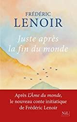 Juste après la fin du monde de Frédéric LENOIR