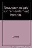 Nouveaux essais sur l'entendement humain - Flammarion - 07/01/1993