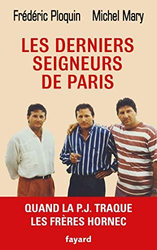 Les derniers seigneurs de Paris